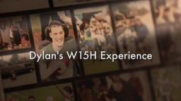 Dylan's W15H Experience
